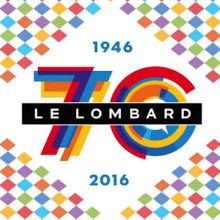 70 ans du Lombard