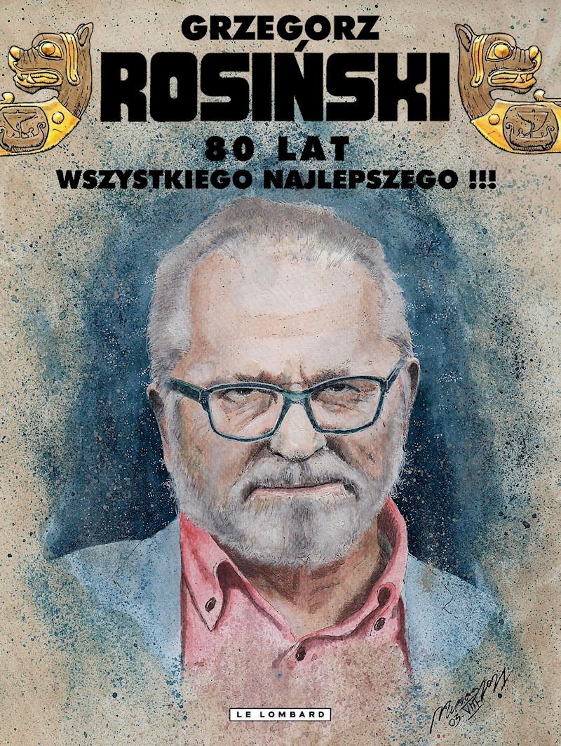 Grzegorz Rosiński - 80 ans